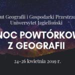 Zaproszenie na VI Noc Powtórkową z Geografii do  Instytutu Geografii UJ